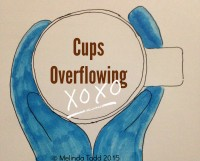 Cups OverFlowing